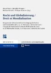 Recht und Globalisierung - Droit et Mondialisation