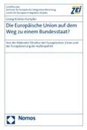 Die Europäische Union auf dem Weg zu einem Bundesstaat?