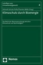Klimaschutz durch Bioenergie