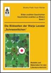 """Die Bildwelten der Warja Lavater """"Schneewittchen"""""""