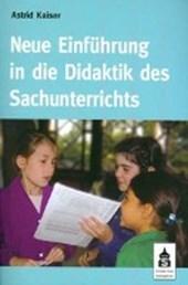 Neue Einführung in die Didaktik des Sachunterrichts