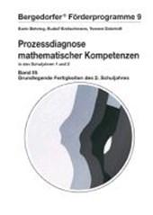 Prozessdiagnose mathematischer Kompetenzen 3. Grundlegende Fertigkeiten des zweiten Schuljahres