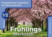 Die Frühlings-Werkstatt Klasse 1/2