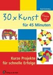 30 x Kunst für 45 Minuten Klasse 1/2
