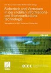 Sicherheit und Vertrauen in der mobilen Informations- und Kommunikationstechnologie