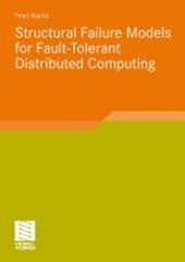 Structural Failure Models for Fault-Tolerant Distributed Computing