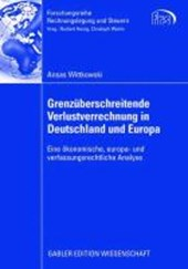 Grenzuberschreitende Verlustverrechnung in Deutschland Und Europa