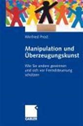 Manipulation Und UEberzeugungskunst
