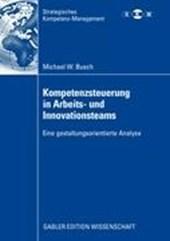 Kompetenzsteuerung in Arbeits- Und Innovationsteams