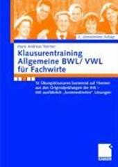 Klausurentraining Allgemeine Bwl/Vwl Fur Fachwirte