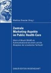 Zentral Marketing-Aspekte Im Public Health-Care
