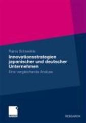 Innovationsstrategien Japanischer Und Deutscher Unternehmen