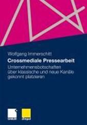 Crossmediale Pressearbeit