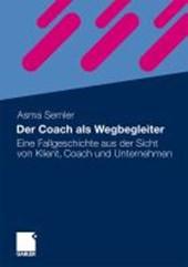 Der Coach ALS Wegbegleiter