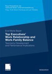 Top Executives' Work Relationship and Work-Family Balance