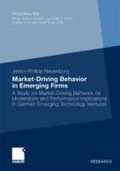 Market-Driving Behavior in Emerging Firms