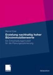 Erzielung Nachhaltig Hoher Buroimmobilienwerte