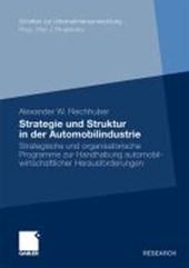 Strategie Und Struktur in Der Automobilindustrie
