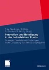 Innovation Und Beteiligung in Der Betrieblichen Praxis
