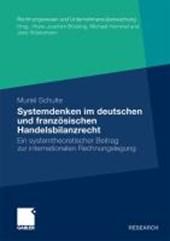 Systemdenken Im Deutschen Und Franzoesischen Handelsrecht