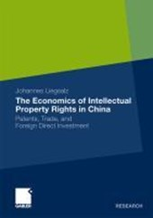 The Economics of Intellectual Property Rights in China
