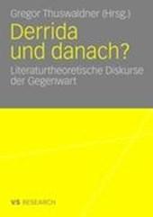 Derrida Und Danach?