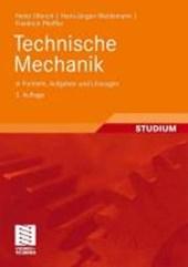 Technische Mechanik in Formeln, Aufgaben Und L sungen
