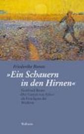 """""""Ein Schauern in den Hirnen"""""""
