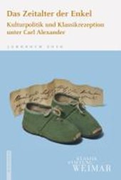 Jahrbuch 2010 der Klassik Stiftung Weimar / Das Zeitalter der Enkel