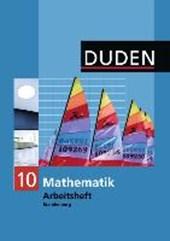 Duden Mathematik - 10. Schuljahr - Sekundarstufe I - Brandenburg. Arbeitsheft