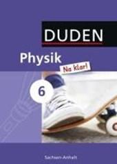 Physik Na klar! 6 Lehrbuch Sachsen-Anhalt Sekundarschule