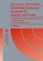 Technische Strömungsmechanik für Studium und Praxis