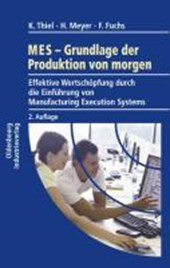 MES - Grundlagen der Produktion von morgen