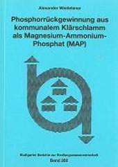 Phosphorrückgewinnung aus kommunalem Klärschlamm als Magnesium-Ammonium-Phosphat (MAP)