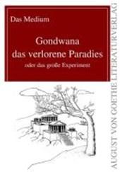 Gondwana das verlorene Paradies