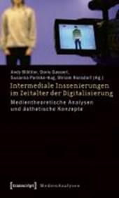Intermediale Inszenierungen im Zeitalter der Digitalisierung