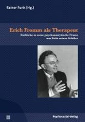 Erich Fromm als Therapeut