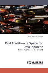 Oral Tradition, a Space for Development