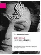 Ruby Sircar - Liquid Homelands