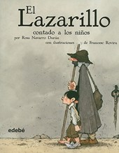 El lazarillo contado a los ninos / Lazarillo told to Children