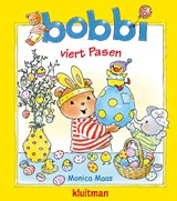 Bobbi viert Pasen   Monica Maas   9789020684629