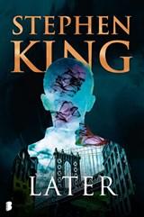 Later   Stephen King   9789022592809
