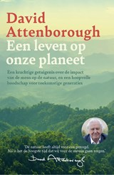Een leven op onze planeet | David Attenborough | 9789024592074