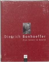 Dietrich Bonhoeffer Zijn leven in beeld