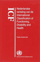 ICF Nederlandse vertaling van de International Classification of Functioning, Disability and Health