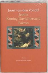 Jeptha, of offerbelofte / Koning David hersteld / Faëton, of roekeloze stoutheid