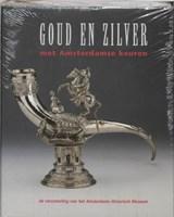 Goud en zilver met Amsterdamse keuren | H. Vreeken | 9789040087998