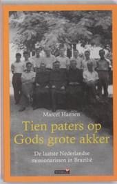 Tien paters op Gods grote akker