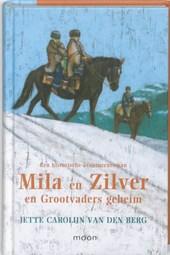 Mila en Zilver en grootvaders geheim