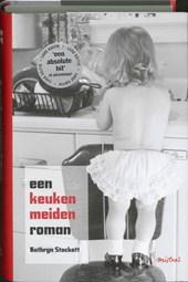 Een keukenmeidenroman - luxe editie